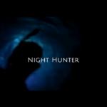 Night Hunter [ Ambon – Maluku, Indonesia ]